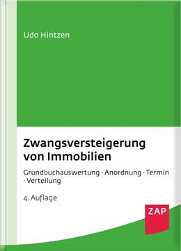 Abbildung von Hintzen | Zwangsversteigerung von Immobilien | 4. Auflage | 2018 | Grundbuchauswertung - Anordnun...