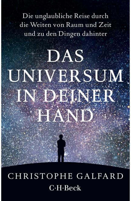 Cover: Christophe Galfard, Das Universum in deiner Hand