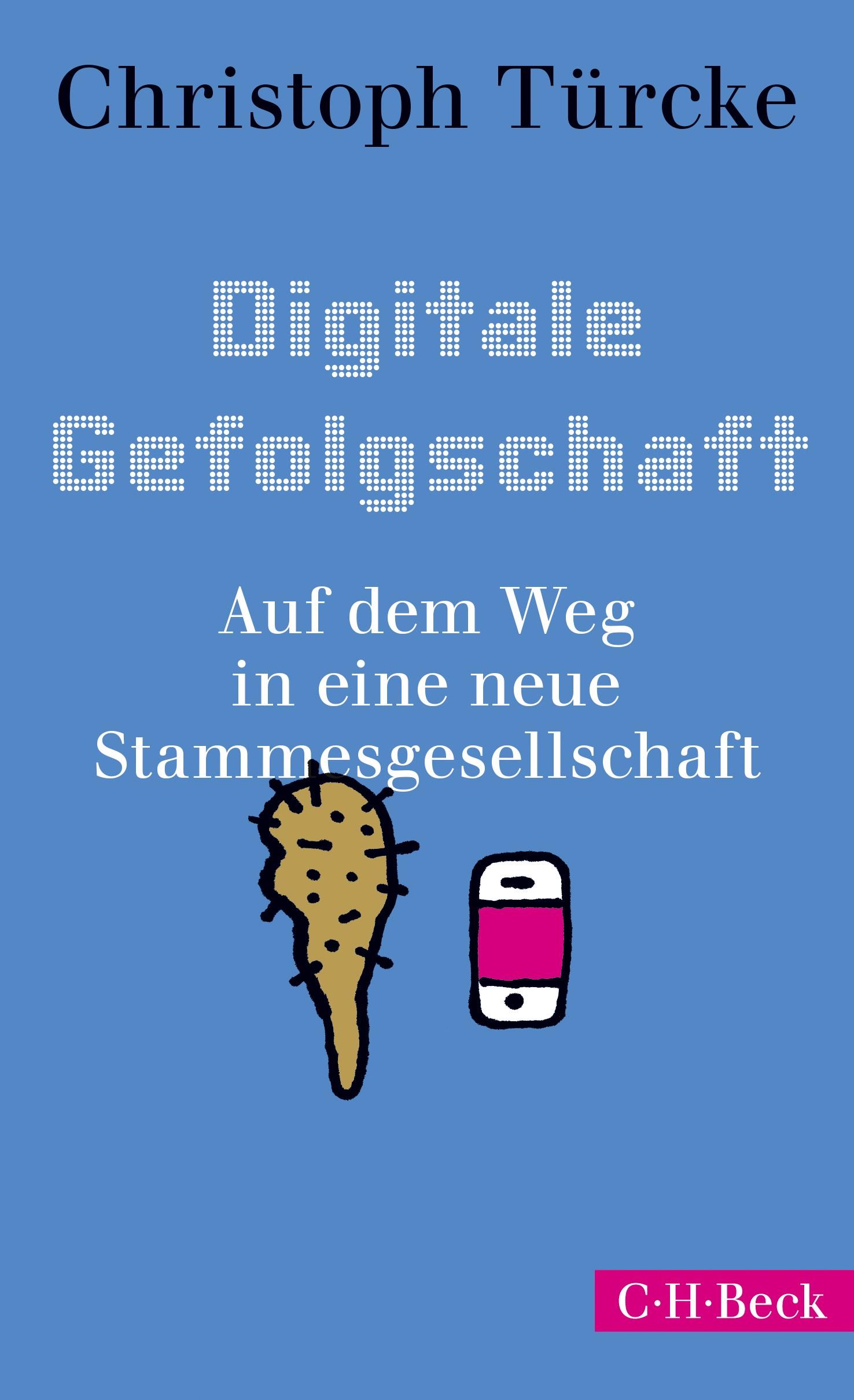 Digitale Gefolgschaft | Türcke, Christoph, 2019 | Buch (Cover)