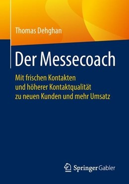 Abbildung von Dehghan | Der Messecoach | 1. Auflage | 2018 | beck-shop.de