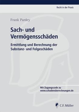 Abbildung von Pardey | Sach- und Vermögensschäden | 1. Auflage | 2019 | beck-shop.de