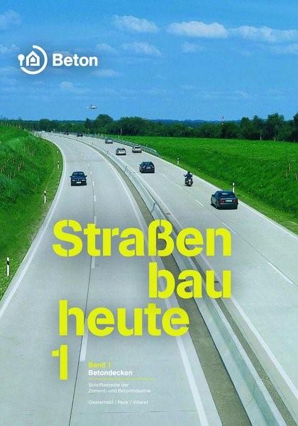 Straßenbau heute Band 1: Betondecken | Oesterheld / Peck / Villaret | 7., überarbeitete Auflage, 2018 | Buch (Cover)