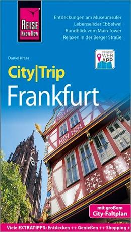 Abbildung von Krasa | Reise Know-How CityTrip Frankfurt | 5., neu bearbeitete und aktualisierte Auflage | 2019