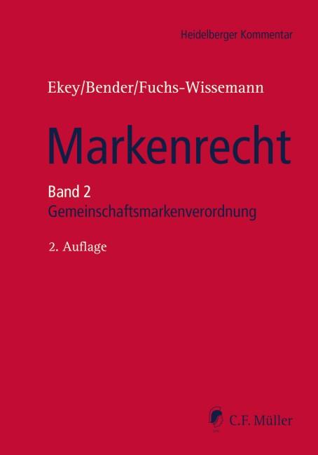 Abbildung von Ekey / Bender / Fuchs-Wissemann | Markenrecht • Band 2 | 2., neu bearbeitete Auflage | 2019