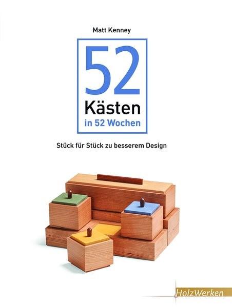 52 Kästen in 52 Wochen, 2018 | Buch (Cover)