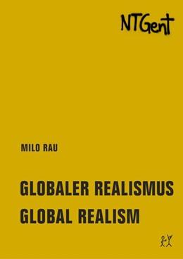 Abbildung von Rau | Globaler Realismus / Global Realism | 1. Auflage | 2018 | beck-shop.de