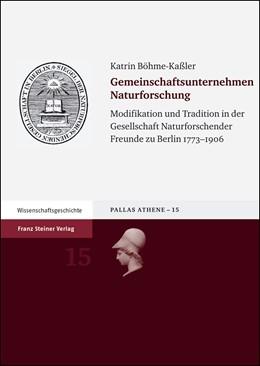 Abbildung von Böhme-Kaßler   Gemeinschaftsunternehmen Naturforschung   2005   Modifikation und Tradition in ...   15