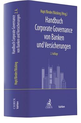 Abbildung von Hopt / Binder | Handbuch Corporate Governance von Banken und Versicherungen | 2. Auflage | 2020 | beck-shop.de