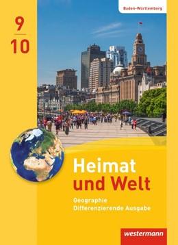 Abbildung von Heimat und Welt 9 / 10. Schülerband. Baden-Württemberg   1. Auflage   2019   beck-shop.de