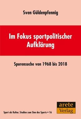 Abbildung von Güldenpfennig   Im Fokus sportpolitischer Aufklärung   1. Auflage   2018   beck-shop.de
