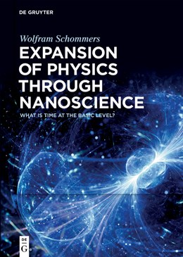 Abbildung von Schommers | Expansion of Physics through Nanoscience | 2020 | What is Time at the Basic Leve...