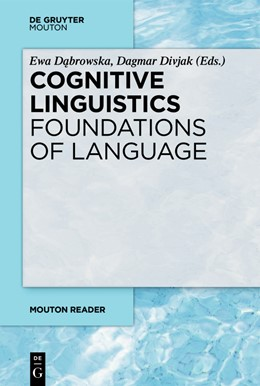 Abbildung von Dabrowska / Divjak | Cognitive Linguistics - Foundations of Language | 1. Auflage | 2019 | beck-shop.de