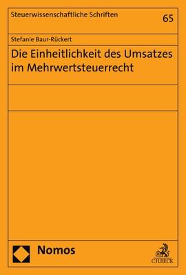 Die Einheitlichkeit des Umsatzes im Mehrwertsteuerrecht | Baur-Rückert, 2018 | Buch (Cover)