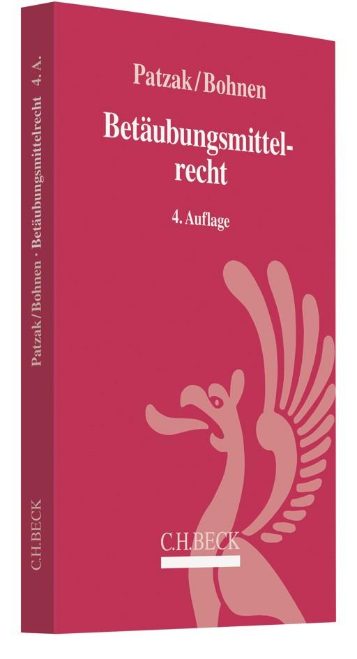 Abbildung von Patzak / Bohnen | Betäubungsmittelrecht | 4. Auflage | 2019