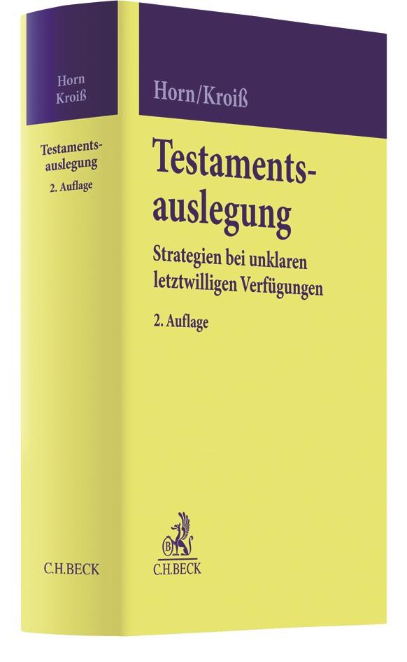 Testamentsauslegung | Horn / Kroiß | 2. Auflage, 2019 | Buch (Cover)