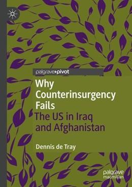 Abbildung von de Tray | Why Counterinsurgency Fails | 1. Auflage | 2018 | beck-shop.de