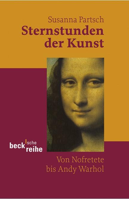 Cover: Susanna Partsch, Sternstunden der Kunst