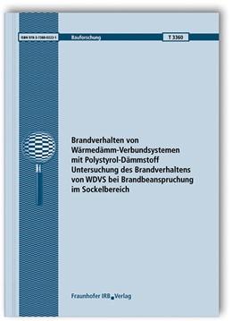 Abbildung von Rademacher / Riese   Brandverhalten von Wärmedämm-Verbundsystemen mit Polystyrol-Dämmstoff. Untersuchung des Brandverhaltens von WDVS bei Brandbeanspruchung im Sockelbereich. Abschlussbericht.   1. Auflage   2018   beck-shop.de