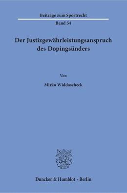 Abbildung von Widdascheck | Der Justizgewährleistungsanspruch des Dopingsünders. | 2018 | 54