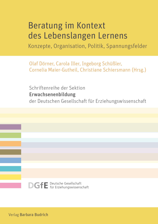 Beratung im Kontext des Lebenslangen Lernens | Dörner / Iller / Schüßler / Maier-Gutheil / Schiersmann, 2018 | Buch (Cover)