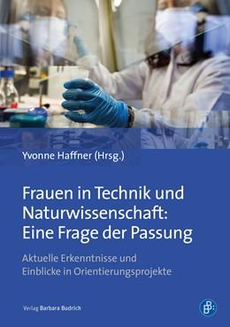 Abbildung von Haffner / Loge   Frauen in Technik und Naturwissenschaft: Eine Frage der Passung   1. Auflage   2019   beck-shop.de