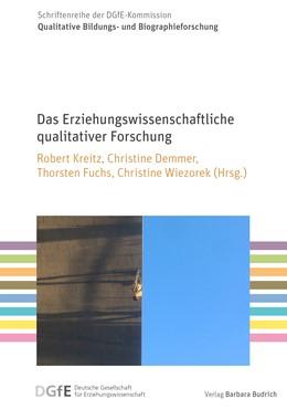 Abbildung von Kreitz / Demmer / Fuchs / Wiezorek | Das Erziehungswissenschaftliche qualitativer Forschung | 2019 | 3