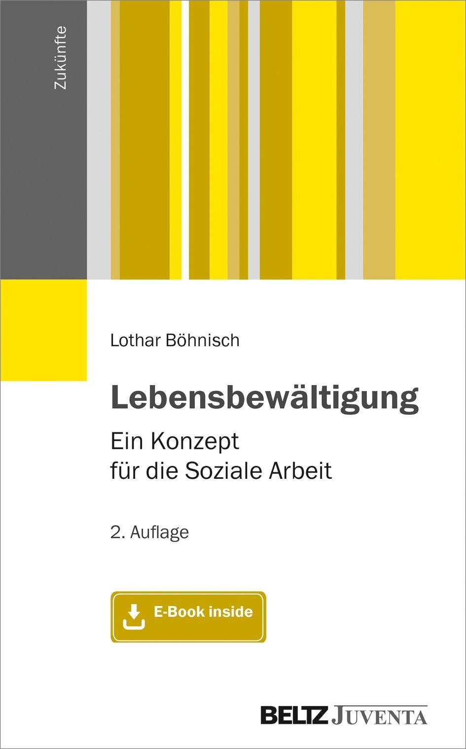 Abbildung von Böhnisch | Lebensbewältigung | 2., überarbeitete Aufl. | 2019