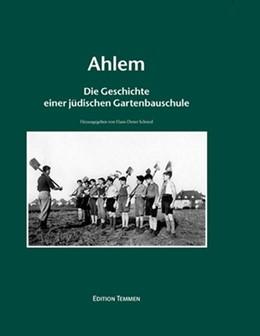 Abbildung von Schmid   Ahlem   2., Aufl   2017   Die Geschichte einer jüdischen...