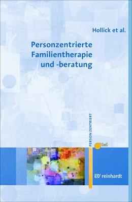 Abbildung von Hollick / Lieb / Renger   Personzentrierte Familientherapie und -beratung   2018