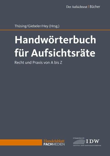 Handwörterbuch für Aufsichtsräte | Thüsing / Giebeler / Hey (Hrsg.), 2018 | Buch (Cover)