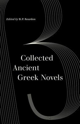 Abbildung von Reardon | Collected Ancient Greek Novels | 2. Auflage | 2019 | beck-shop.de