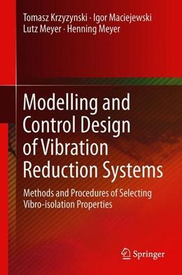 Abbildung von Krzyzynski / Maciejewski | Modelling and Control Design of Vibration Reduction Systems | 1. Auflage | 2019 | beck-shop.de