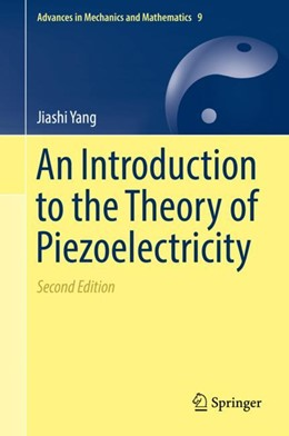 Abbildung von Yang | An Introduction to the Theory of Piezoelectricity | 2nd ed. 2018 | 2019 | 9