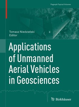 Abbildung von Niedzielski | Applications of Unmanned Aerial Vehicles in Geosciences | 1st ed. 2019 | 2018