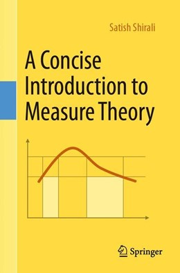 Abbildung von Shirali | A Concise Introduction to Measure Theory | 1. Auflage | 2019 | beck-shop.de
