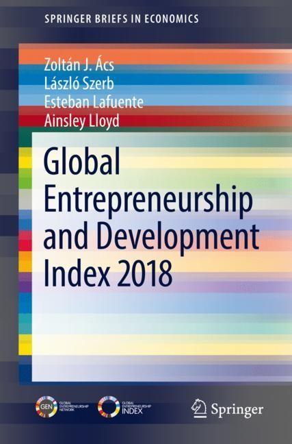 Abbildung von Ács / Szerb / Lafuente | Global Entrepreneurship and Development Index 2018 | 1st ed. 2018 | 2018