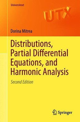 Abbildung von Mitrea | Distributions, Partial Differential Equations, and Harmonic Analysis | 2nd ed. 2018 | 2019