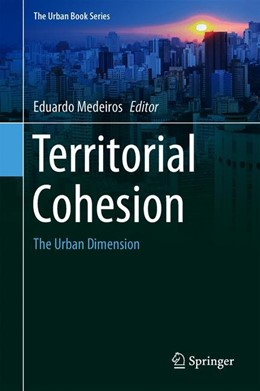 Abbildung von Medeiros | Territorial Cohesion | 1st ed. 2019 | 2019 | The Urban Dimension