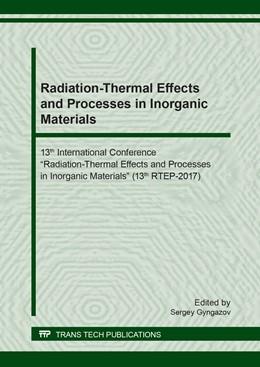 Abbildung von Gyngazov   Radiation-Thermal Effects and Processes in Inorganic Materials   1. Auflage   2018   Volume 781   beck-shop.de