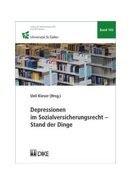 Abbildung von Kieser   Depressionen im Sozialversicherungsrecht – Stand der Dinge   1. Auflage   2018   Band 105   beck-shop.de