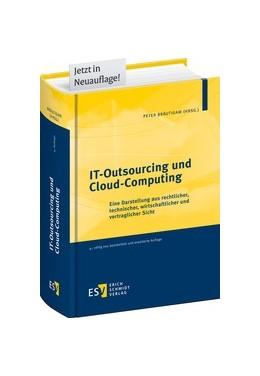 Abbildung von Bräutigam (Hrsg.) | IT-Outsourcing und Cloud-Computing | 4., völlig neu bearbeitete und erweiterte Auflage | 2019 | Eine Darstellung aus rechtlich...