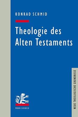 Abbildung von Schmid   Theologie des Alten Testaments   2019