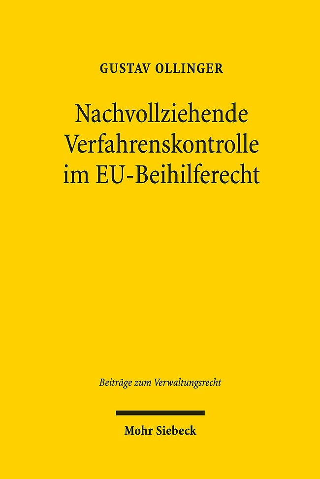 Nachvollziehende Verfahrenskontrolle im EU-Beihilferecht | Ollinger, 2019 | Buch (Cover)