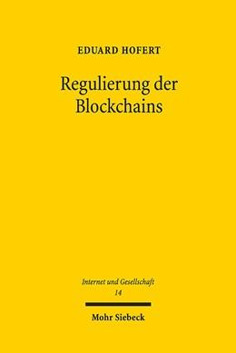 Abbildung von Hofert   Regulierung der Blockchains   2018   Hoheitliche Steuerung der Netz...   14