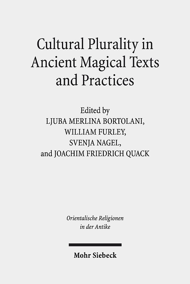 Cultural Plurality in Ancient Magical Texts and Practices | Bortolani / Furley / Nagel / Quack, 2019 | Buch (Cover)