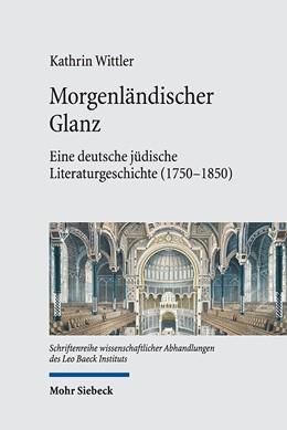 Abbildung von Wittler | Morgenländischer Glanz | 2019 | Eine deutsche jüdische Literat... | 79