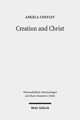 Abbildung von Costley | Creation and Christ | 2019 | An Exploration of the Topic of...