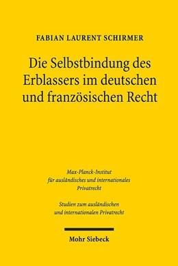 Abbildung von Schirmer | Die Selbstbindung des Erblassers im deutschen und französischen Recht | 2019 | 415