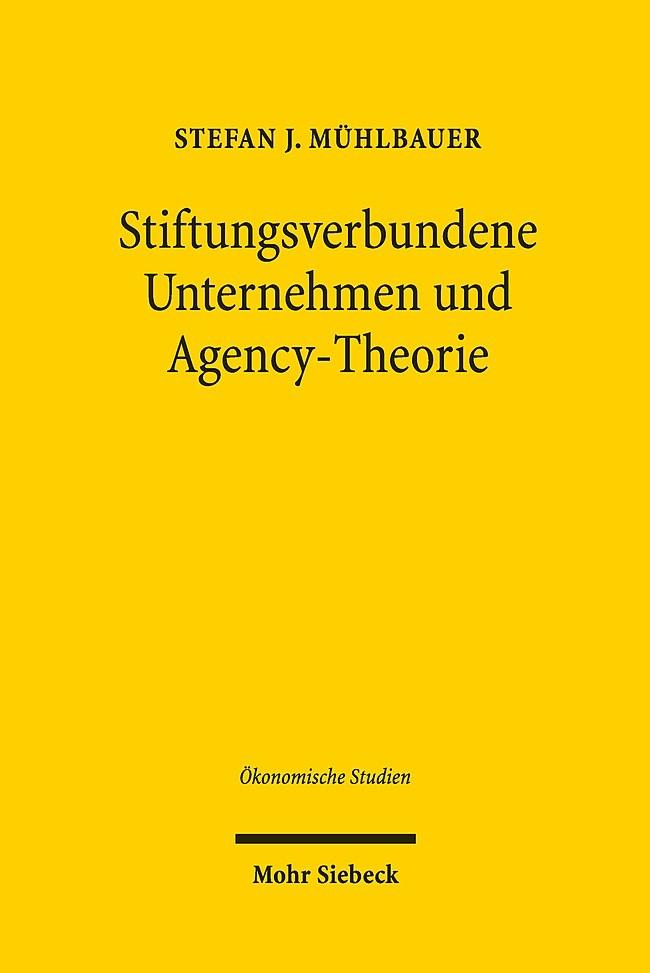 Stiftungsverbundene Unternehmen und Agency-Theorie | Mühlbauer, 2019 | Buch (Cover)
