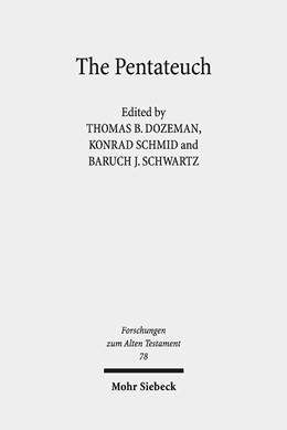 Abbildung von Dozeman / Schmid / Schwartz | The Pentateuch | Unveränderte Studienausgabe 2019; Erstausgabe | 2019 | International Perspectives on ... | 78